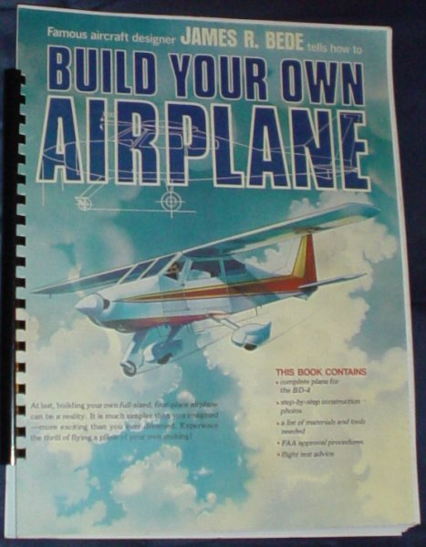how to build and fly your own airplane jim bede